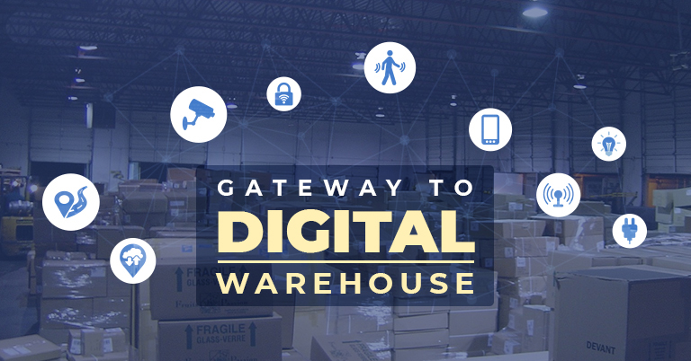 Gateway to digital warehouse