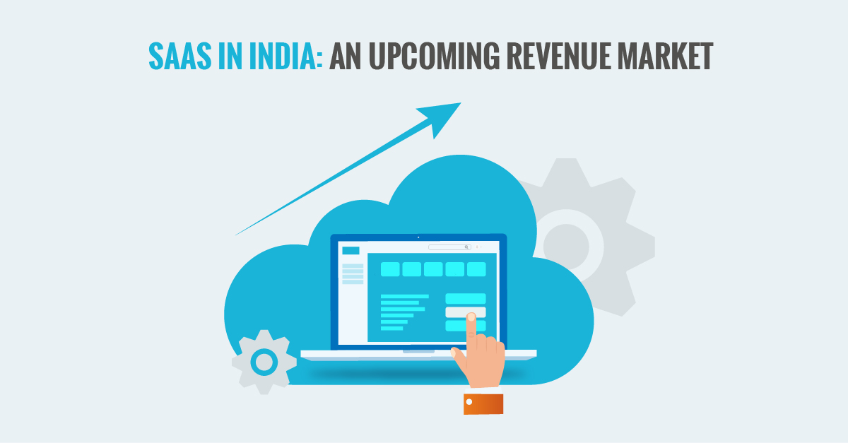 Software as a Service (SaaS) on becoming a growing market and revenue source in India